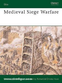 Gravett, C./Hook,. R-.: Medieval Siege Warfare