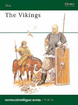 Heath, I./McBride, A. (Illustr.): The Vikings