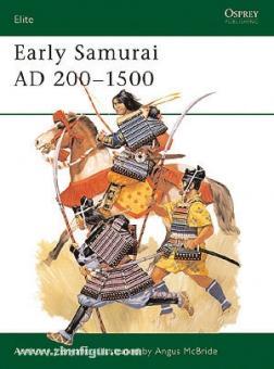 Bryant, A./McBride, A.: Early Samurai AD 200-1500