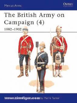 Barthorp, M./Turner, P. (Illustr.): The British Army on Campaign Teil 4: 1882-1902