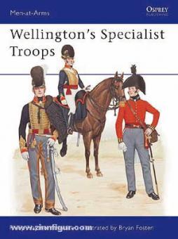 Haythornthwaite, P./Fosten, B. (Illustr.): Wellington's Specialist Troops