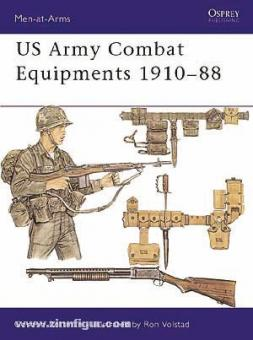 Rottman, G./Volstad, R. (Illustr.): US Army Combat Equipments 1910-1988