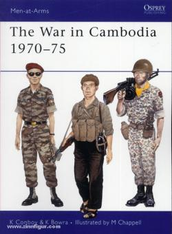 Conboy, K./Bowra, K./Chappell, M. (Illustr.): The War in Cambodia 1970-1975