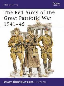 Zaloga, S. J./Volstad, R. (Illustr.): The Red Army of the Great Patriotic War 1941-45