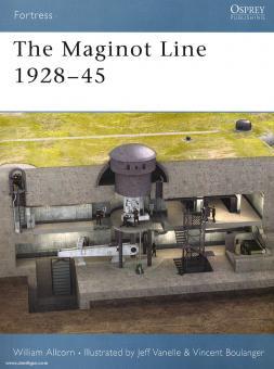Allcorn, W./Vanelle, J. (Illustr.)/Boulanger, V. (Illustr.): The Maginot Line 1928-45