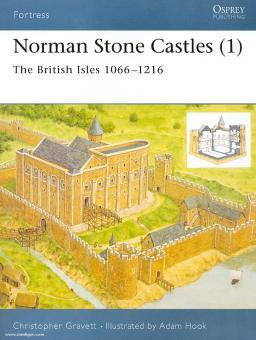 Gravett, C./Hook, A. (Illustr.): Norman Stone Castles. Teil 1: The British Isles 1066-1216