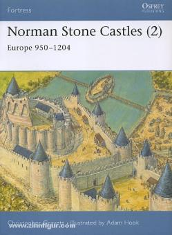 Gravett, C./Hook, A. (Illustr.): Norman Stone Castles. Teil 2: Europe 950-1204