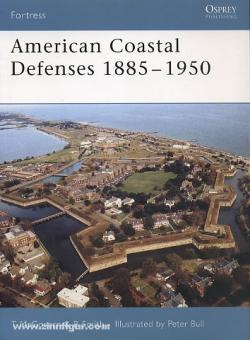 McGovern, T./Smith, B./Bull, P. (Illustr.): American Coastal Defenses 1885-1950