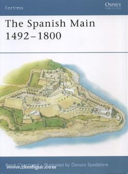Chartrand, R./Spedaliere, D. (Illustr.): The Spanish Main 1493-1800