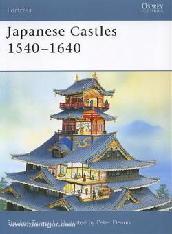 Turnbull, S./Dennis, P.: Japanese Castles 1540-1640