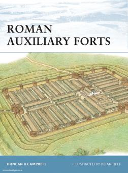 Campbell, D./Delf, B. (Illustr.): Roman Auxiliary Forts