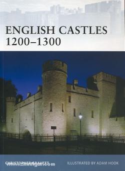 Gravett, C./Hook, A. (Illustr.): English Castles 1200-1300