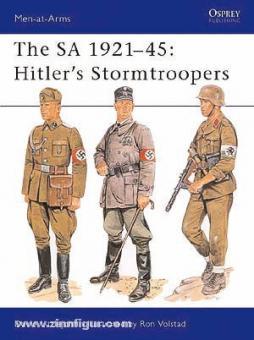 Littlejohn, D./Volstad, R. (Illustr.): The SA 1921-45: Hitler's Stormtroopers