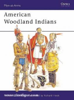 Johnson, M. G./Hook, R. (Illustr.): The American Woodland Indians