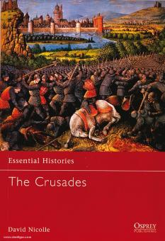 Nicolle, D.: Essential Histories. The Crusades