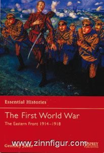 Jukes, G.: Essential Histories. The First World War. Teil 1: The Eastern Front 1914-1918