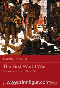 Simkins, P.: Essential Histories. The First World War. Teil 2: The Western Front 1914-16