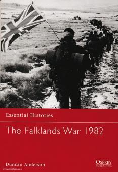Anderson, D.: Essential Histories. The Falklands War 1982