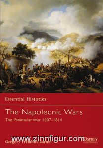 Fremont-Barnes, G.: Essential Histories. The Napoleonic Wars Teil 3: The Peninsular War 1807-1814