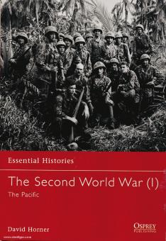Horner, D.: Essential Histories. The Second World War. Teil 1: The Pacific