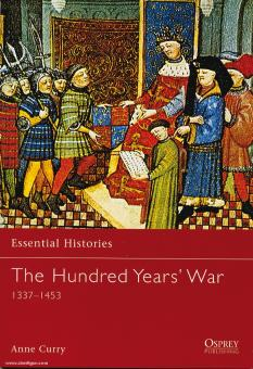 Curry, A.: Essential Histories. The Hundred Year´s War 1337-1453