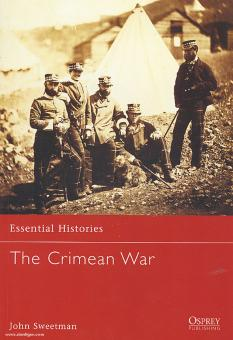 Sweetman, J.: Essential Histories. The Crimean War