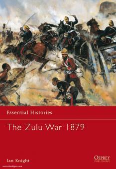 Knight, I.: Essential Histories. The Zulu War 1879