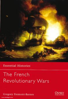 Fremont-Barnes, G.: Essential Histories. The French Revolutionary Wars