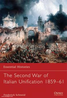 Schneid, F. C.: The Second War of Italian Unification 1859-61