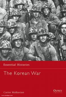 Malkasian, C.: Essential Histories. The Korean War 1950-1953