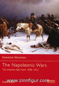 Fisher, T.: Essential Histories. The Napoleonic Wars. Teil 2: The Empires fight back 1808-1812