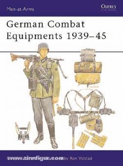 Rottman, G./Volstad, R. (Illustr.): German Combat Equipment 1939-45