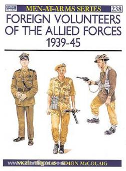 Thomas, N./McCouaig, S. (Illustr.): Foreign Volunteers of the Allied Forces 1939-45