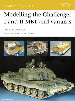 Davidson, G./Johnston, P.: Modelling the Challenger I and II MBT and variants