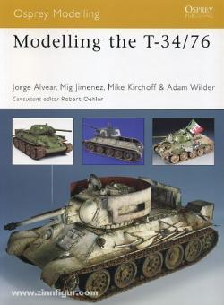 Alvear, J./Jimenez, M./Kirchoff, M./Wilder, A.: Modelling the T-34/76