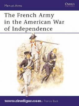 Chartrand, R./Back, F. (Illustr.): French Army in American War of Independence
