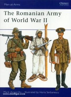 Axworthy, M./Serbanescu, H. (Illustr.): The Romanian Army of World War II