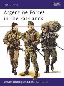 Bijl, N. van der/Hannon, P. (Illustr.): Argentine Forces in the Falklands