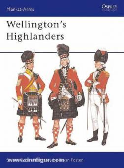 Reid, S./Fosten, B. (Illustr.): Wellington's Highlanders