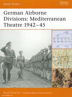 Quarrie, B.: German Airborne Divisions Teil 2: Mediterranean Theatre 1942-45