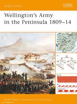 Reid, S.: Wellington's Army in the Peninsula 1809-14