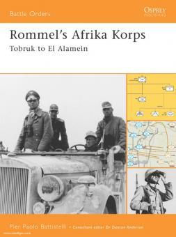 Battestelli, P.P.: Rommel's Afrika Korps. Tobruk to El Alamein