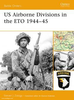 Zaloga, S. J.: US Airborne Divisions in the ETO 1944-45