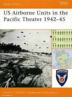 Rottman, G. L.: US Airborne Units in the Pacific Theater 1942-45