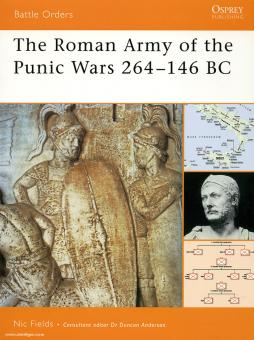Fields, N.: The Roman Army of the Punic Wars 264-146 BC