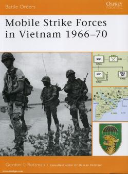 Rottman, G. L.: Mobile Strike Forces in Vietnam 1966-70