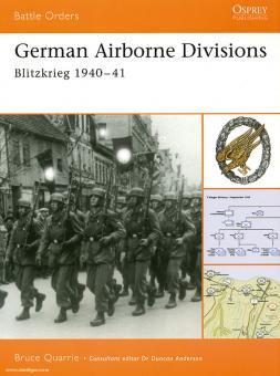 Quarrie, B.: German Airborne Divisions. Teil 1: Blitzkrieg 1940-41