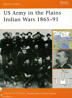 Chun, C.: US-Army in the Plains Indian Wars 1865-1890