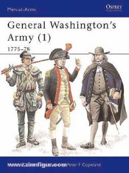 Zlatich, M./Copeland, P. (Illustr.): General Washingtons Army Teil 1: 1775-78