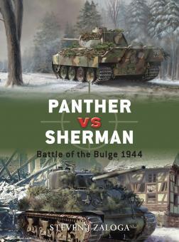 Zaloga, S. J./Laurer, J. (Illustr.)/Gerrard, H. (Illustr.): Panther vs Sherman. Battle of the Bulge 1944